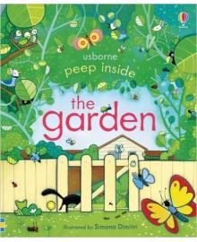 Детская книга с окошками  Peep Inside the Garden (9781409572138)